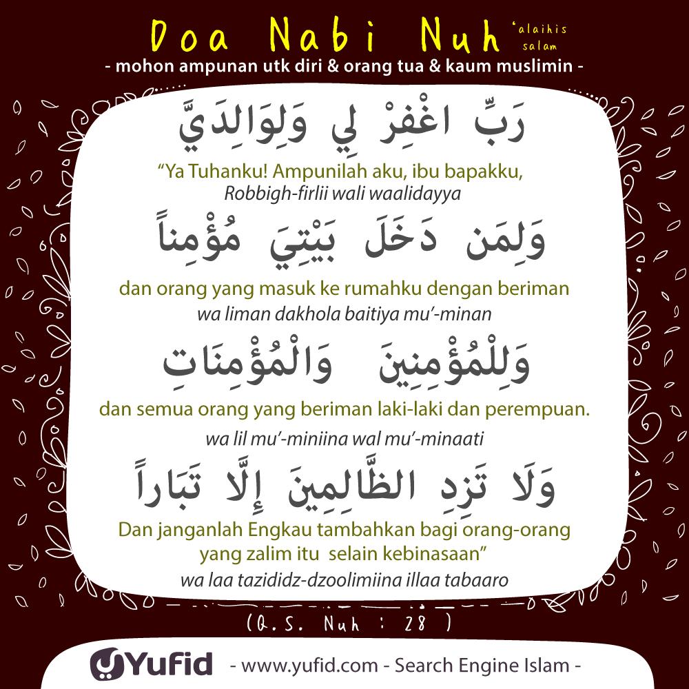 Doa Nabi Nuh 'alaihissalam: Minta Ampunan untuk Orangtua dan Kaum Muslimin