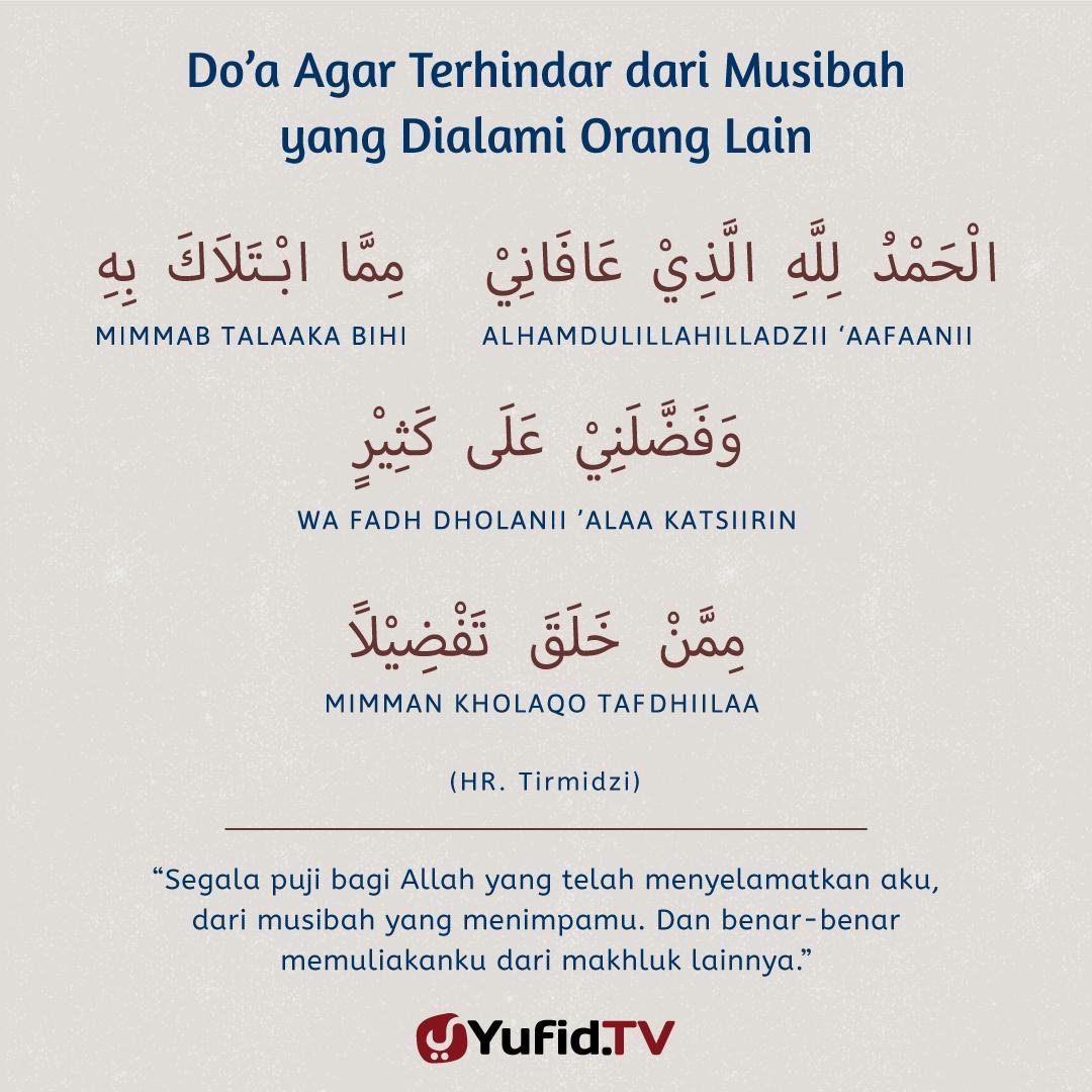 Doa Agar Terhindar dari Musibah yang Dialami Orang Lain