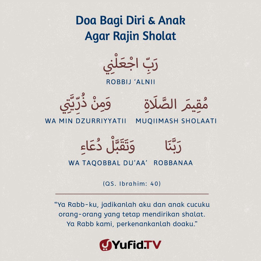 Ensiklopedia Islam Doa Bagi Diri Anak Agar Rajin Sholat