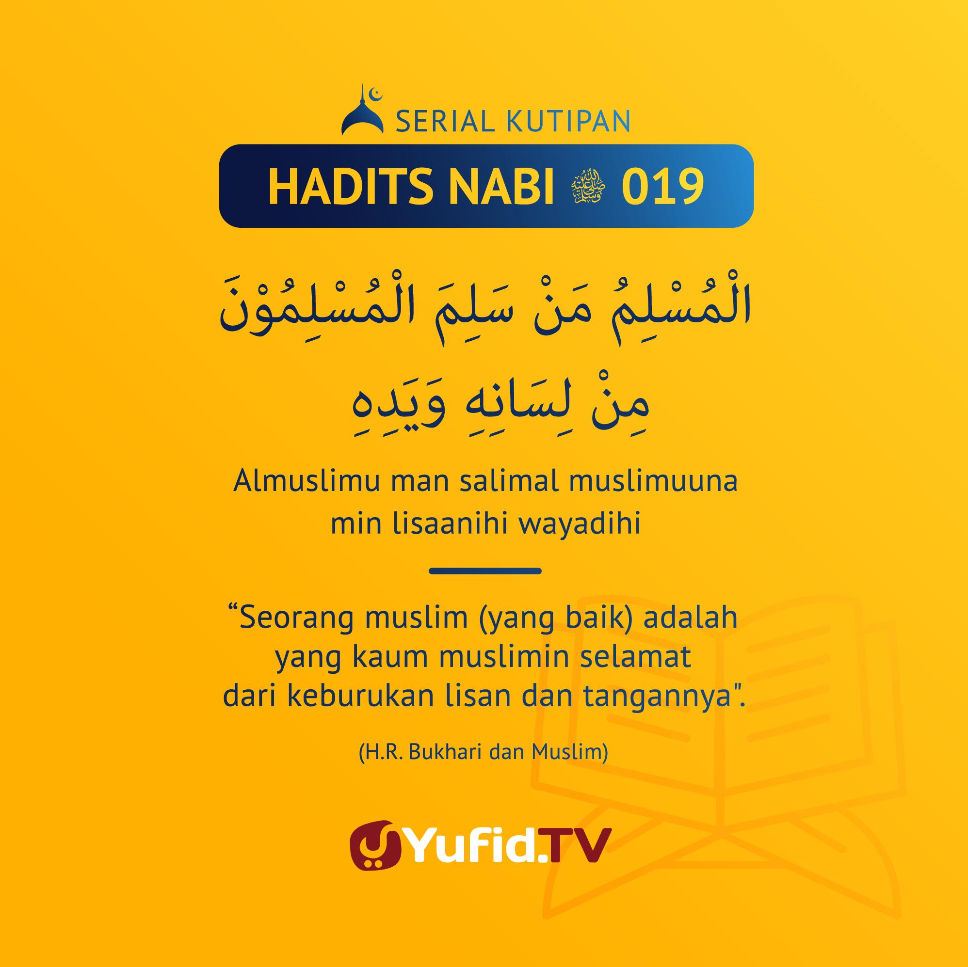Serial Kutipan Hadits Nabi: Muslim yang Baik