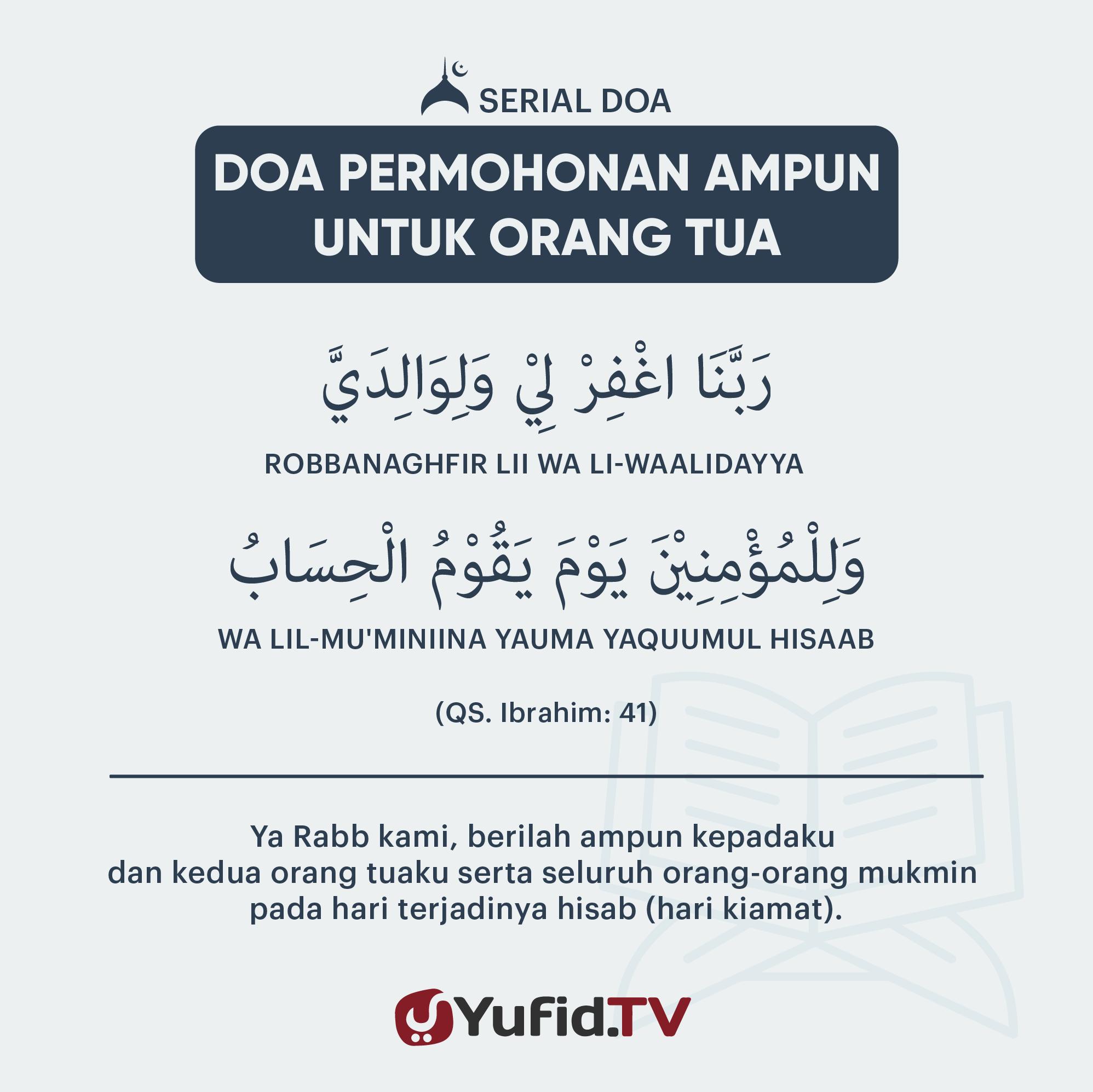 Doa Permohonan Ampun Untuk Orang Tua