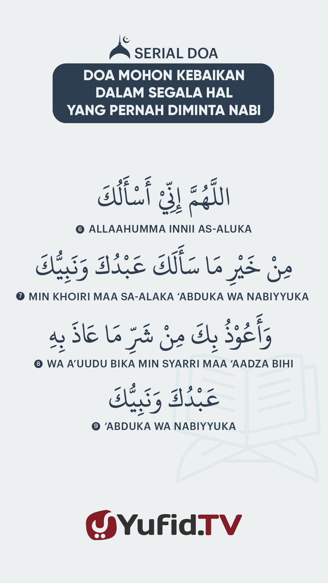 Doa Mohon Kebaikan dalam Segala Hal yang Pernah Diminta Nabi – Vertical2@72x