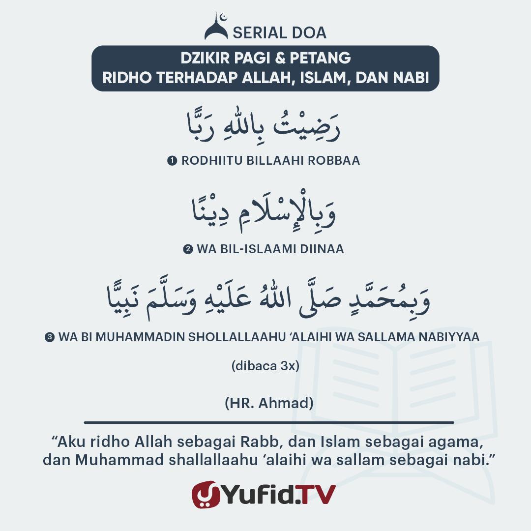 Dzikir Pagi & Petang: Ridho Terhadap Allah, Islam, dan Nabi